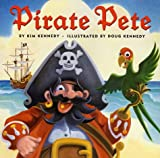 Pirate Pete, Kim Kennedy, 0810943565