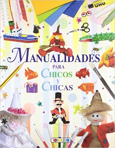 Manualidades para chicos y chicas Mis primeros libros: Amazon.es: Todolibro: Libros