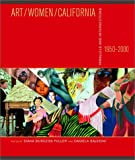 img - for Art/Women/California, 1950-2000: Parallels and Intersections (San Jose Museum of Art) book / textbook / text book
