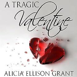 A Tragic Valentine