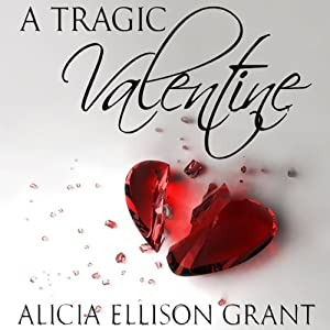 A Tragic Valentine Audiobook