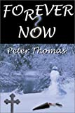 Forever Now, Peter Thomas, 0741412411