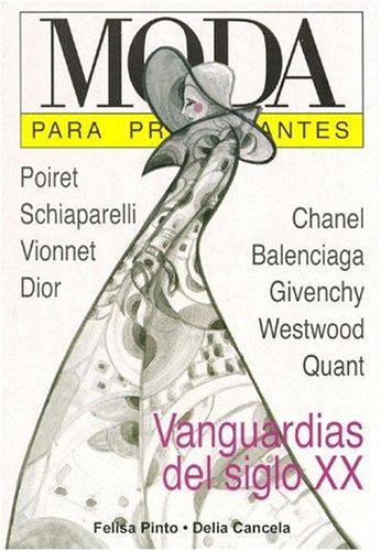 Moda P/principiantes Tapa blanda – 1 ago 2005 Felisa Pinto Delia Cancela Era Naciente 9875550175
