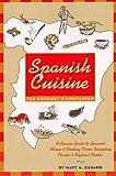 Spanish Cuisine, Matt A. Casado, 0471137227