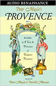 My Twenty-Five Years in Provence Audiobook by Peter Mayle
