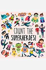 Count the Superheroes!: A Fun Picture Puzzle Book for 2-5 Year Olds Paperback