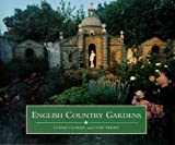 English Country Gardens, Ethne Clarke and Clay Perry, 1857999835