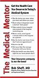 The Medical Mentor, Bob Sheff, 1584794887