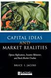 img - for Capital Ideas and Market Realities: Option Replication, Investor Behavior, and Stock Market Crashes book / textbook / text book