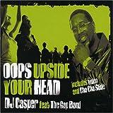 Oops Upside Your Head by DJ Casper