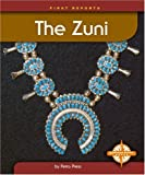 The Zuni, Petra Press Staff, 075650189X