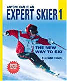 Anyone Can Be an Expert Skier 1: The New Way to Ski (Includes Bonus DVD)