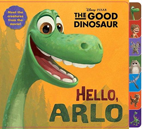 Price comparison product image Hello, Arlo! (Disney/Pixar The Good Dinosaur) (Tabbed Board Book)