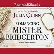 Romancing Mister Bridgerton de Julia Quinn