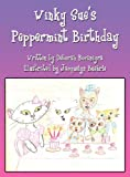 Winky Sue's Peppermint Birthday, Deborah Bocanegra, 145607282X
