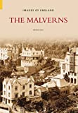 Front cover for the book The Malverns (Images of England) (Images of England) by Brian Iles