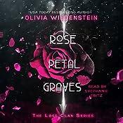 Rose Petal Graves: The Lost Clan, Book 1 | Olivia Wildenstein