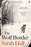 The Wolf Border by Sarah Hall front cover