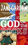 img - for God On The Rocks by Gardam, Jane (2008) Paperback book / textbook / text book