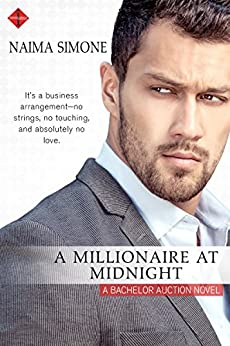 A Millionaire at Midnight (Bachelor Auction) by [Simone, Naima]