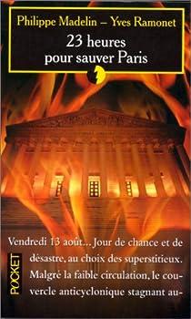 23 heures pour sauver Paris par Madelin