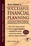 Bruce Helmer's Successful Financial Planning 9781580070430
