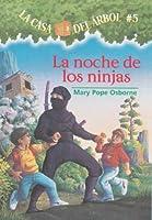 La casa del árbol # 5 La noche de Los ninjas