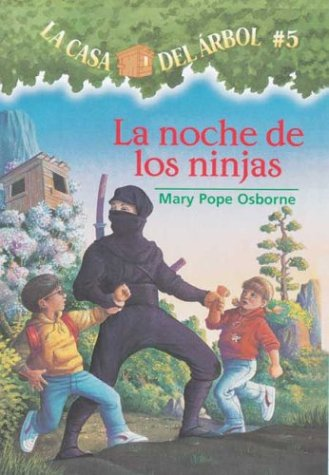 Night of the Ninjas - Book #5 of the Magic Tree House