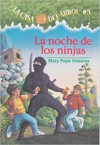 Amazon.com: La casa del árbol # 5 La noche de Los ninjas ...