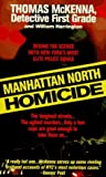 img - for Manhattan North Homicide (St. Martin's True Crime Library) by McKenna, Thomas, Harrington, William (1997) Mass Market Paperback book / textbook / text book