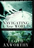 Navigating a New World, Lloyd Axworthy, 0676974635