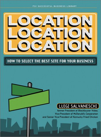 Location, Location, Location (Psi Successful Business Library)