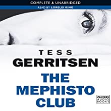 The Mephisto Club Audiobook by Tess Gerritsen Narrated by Lorelei King