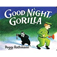 Good Night Gorilla, Goodnight Gorilla - An Unobservant Zookeeper Is Followed Home By All the Animals He Thinks He Has Left Behind At the Zoo (Bedtime, Go to Sleep Book) - Hardcover - First Edition, 3rd Printing 1994