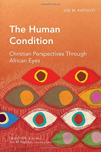 The Human Condition: Christian Perspectives through African Eyes