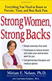 Strong Women, Strong Backs: Everything You Need to Know to Prevent, Treat, and Beat Back Pain