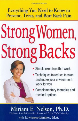 Strong Women, Strong Backs: Everything You Need to Know to Prevent, Treat, and Beat Back Pain pdf