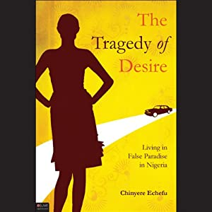 The Tragedy of Desire Audiobook