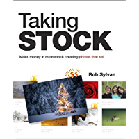 Taking Stock: Make money in microstock creating photos that sell book cover