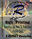 Sign Printing - Everything you need to know about printing signs