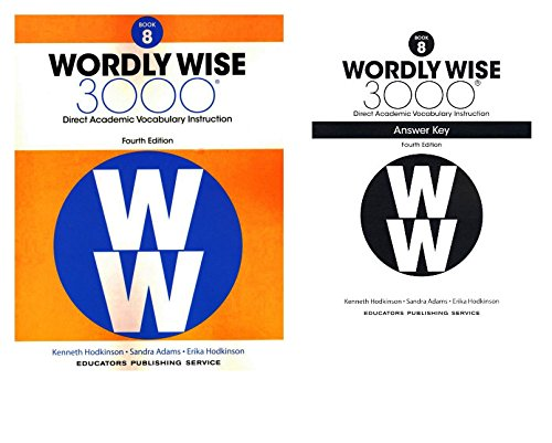 Wordly Wise 3000® 4th Edition Grade 8 SET -- Student Book and Answer Key (Direct Academic Vocabulary Instruction) - 4th Grade Set