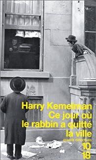 Ce jour où le rabbin a quitté la ville par Harry Kemelman