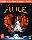 American McGee's Alice: Prima's Official Strategy Guide