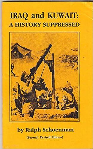 Iraq and Kuwait: A History Suppressed