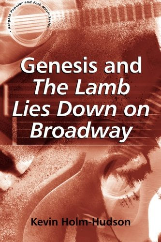 Genesis and The Lamb Lies Down on Broadway (Ashgate Popular and Folk Music Series) (Lamb Lies)