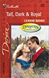 Tall, Dark and Royal, Leanne Banks, 037376412X
