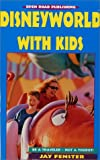Disneyworld with Kids, Jay Fenster, 1892975580