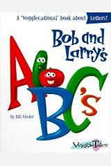 Bob and Larry's ABC's (Veggiecational Ser) Board book