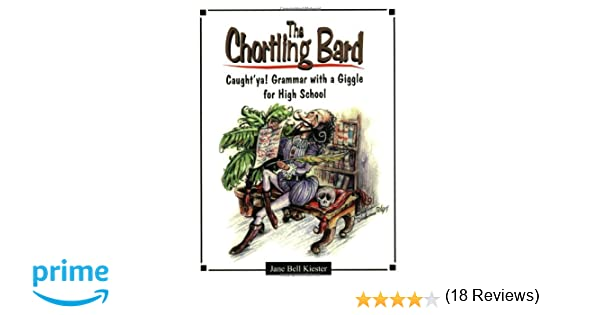 Amazon.com: The Chortling Bard: Caught'ya! Grammar with a Giggle ...
