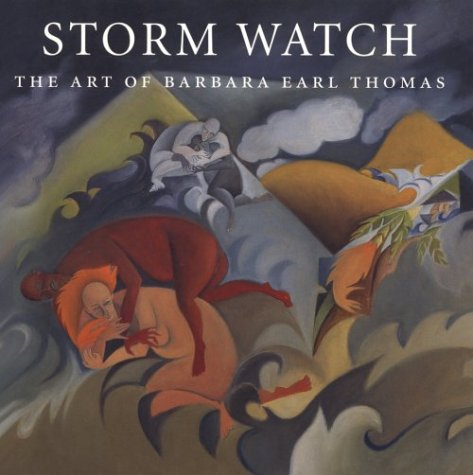 Storm Watch: The Art of Barbara Earl Thomas (Jacob Lawrence Series on American Artists)